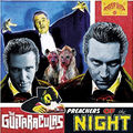 THE GUITARACULAS - Preachers Of The Night (lp) Ltd Edit Clear Vinyl -E.U - LP