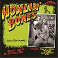 HOWLIN' BONES - Juice The Goose (lp) - 33T