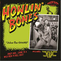HOWLIN' BONES - Juice The Goose (lp) - LP