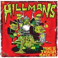 THE HILLMANS - Taking The Trash Back In (lp) - LP