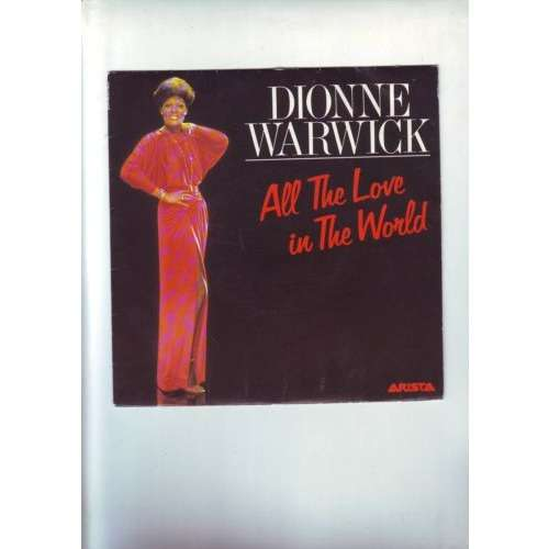 dionne warwick 45 tours - all the love in the world