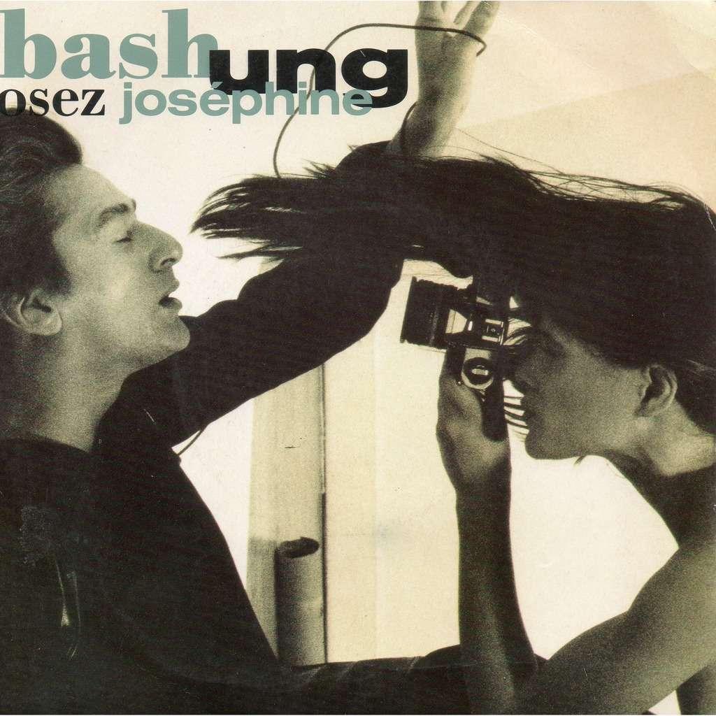 Alain Bashung Osez Joséphine