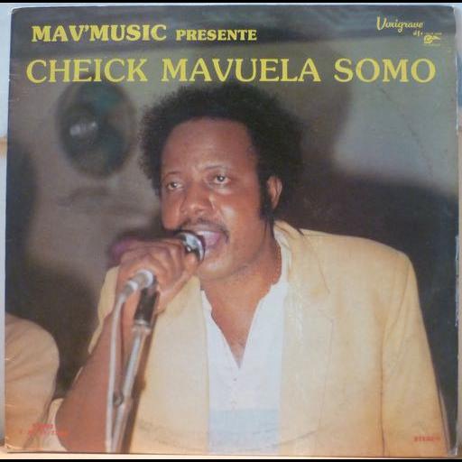 CHEICK MAVUELA SOMO Mav' music presente Cheick Mavuela Somo