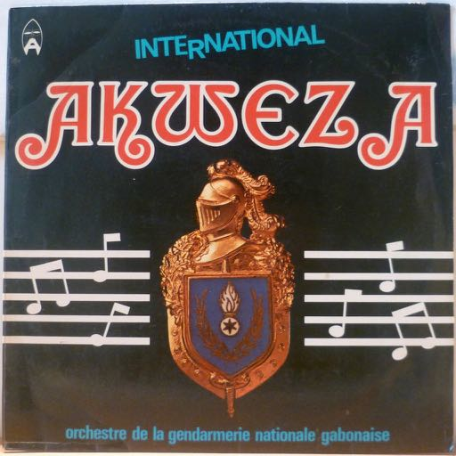 INTERNATIONAL AKWEZA - ORCHESTRE DE LA GENDARMERIE S/T - Cheri samba