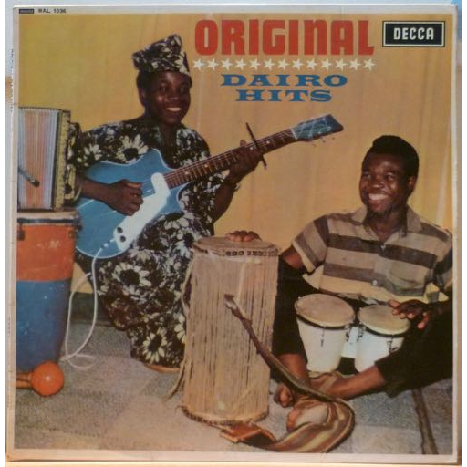 I.K. DAIRO and his BLUE SPOTS Original Dairo hits