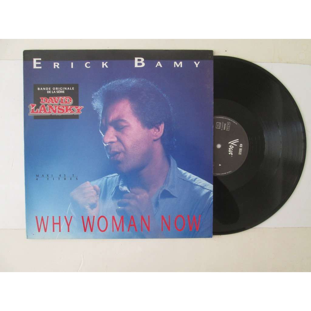 erick bamy why woman now