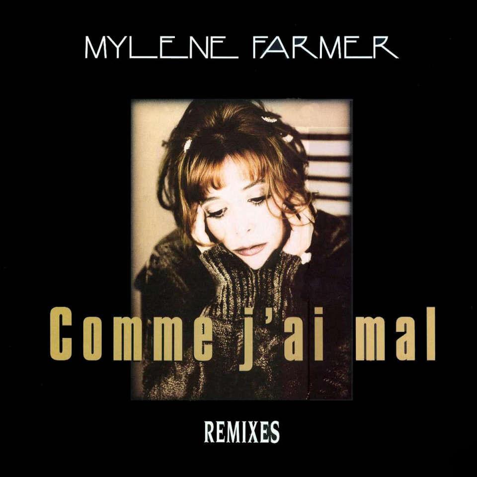 mylène farmer Comme J'ai Mal