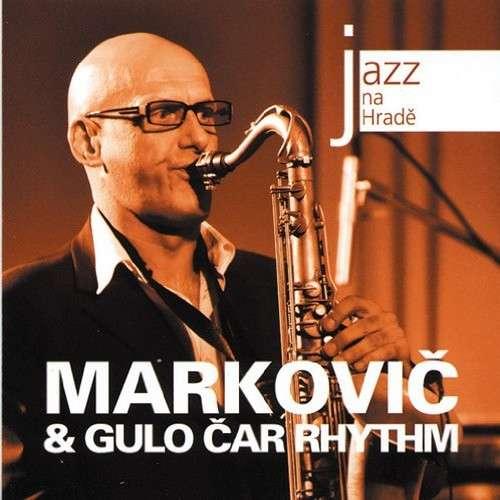 MARKOVIC & GULO CAR RHYTHM JAZZ AT PRAGUE CASTLE 2009