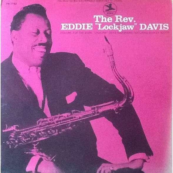 Eddie 'Lockjaw' Davis The Rev