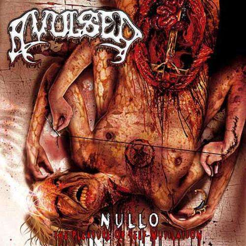 AVULSED Nullo (The Pleasure Of Self-Mutilation)