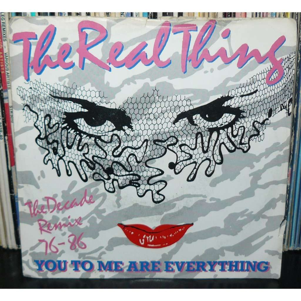 real thing you to me are everything