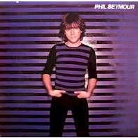 Seymour, Phil Phil Seymour