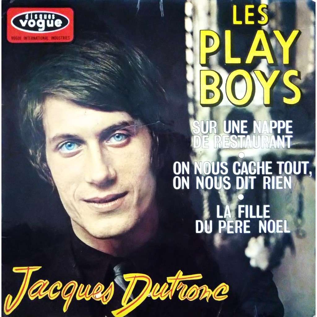 Jacques DUTRONC Les play boys + 3