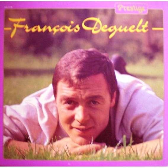 francois deguelt prestige - best of canada