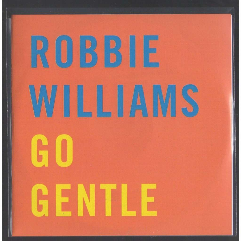 robbie williams promo Cd 1 Titre Go Gentle France