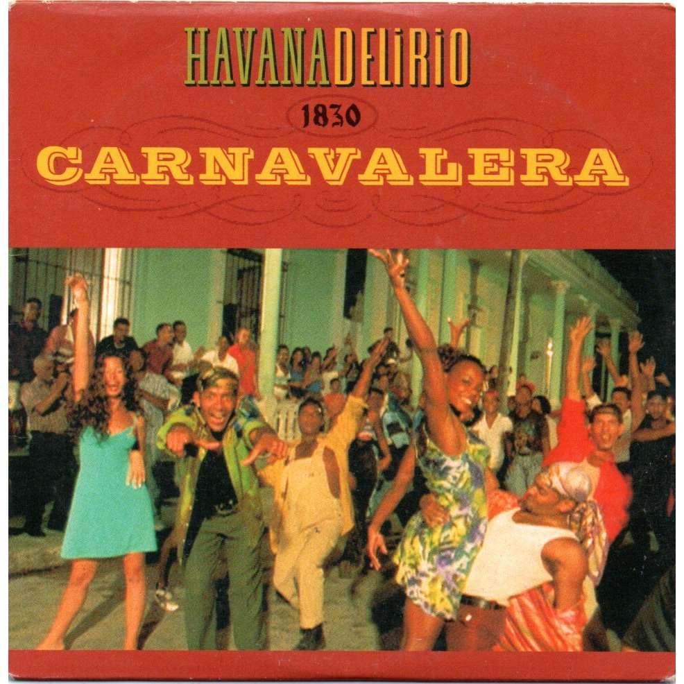 havana delirio carnavalera / futboleros