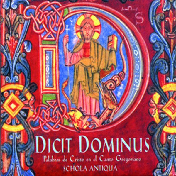 Schola Antiqua Dicit Dominus