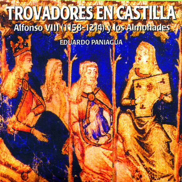 Eduardo Paniagua Trovadores en Castilla