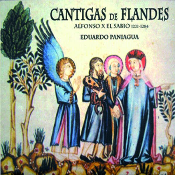 Eduardo Paniagua Cantigas de Flandes