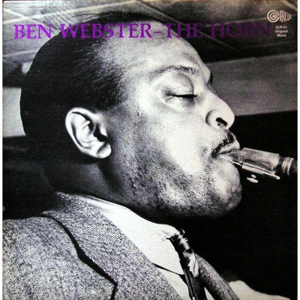 Ben Webster The Horn