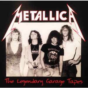 metallica The Legendary Garage Tapes