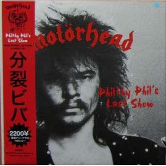 motorhead Philthy Phil's Last Show