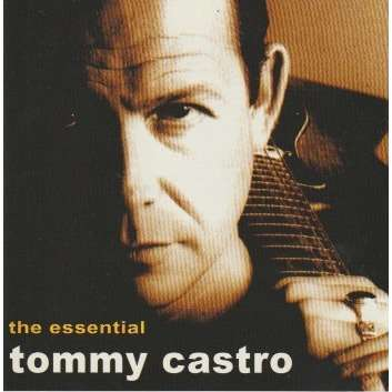 tommy castro the ESSENTIAL