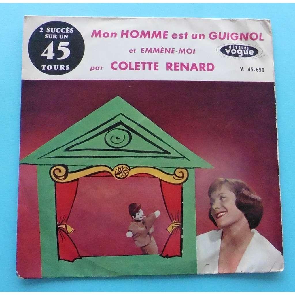 COLETTE RENARD MON HOMME EST UN GUIGNOL / EMMENE-MOI