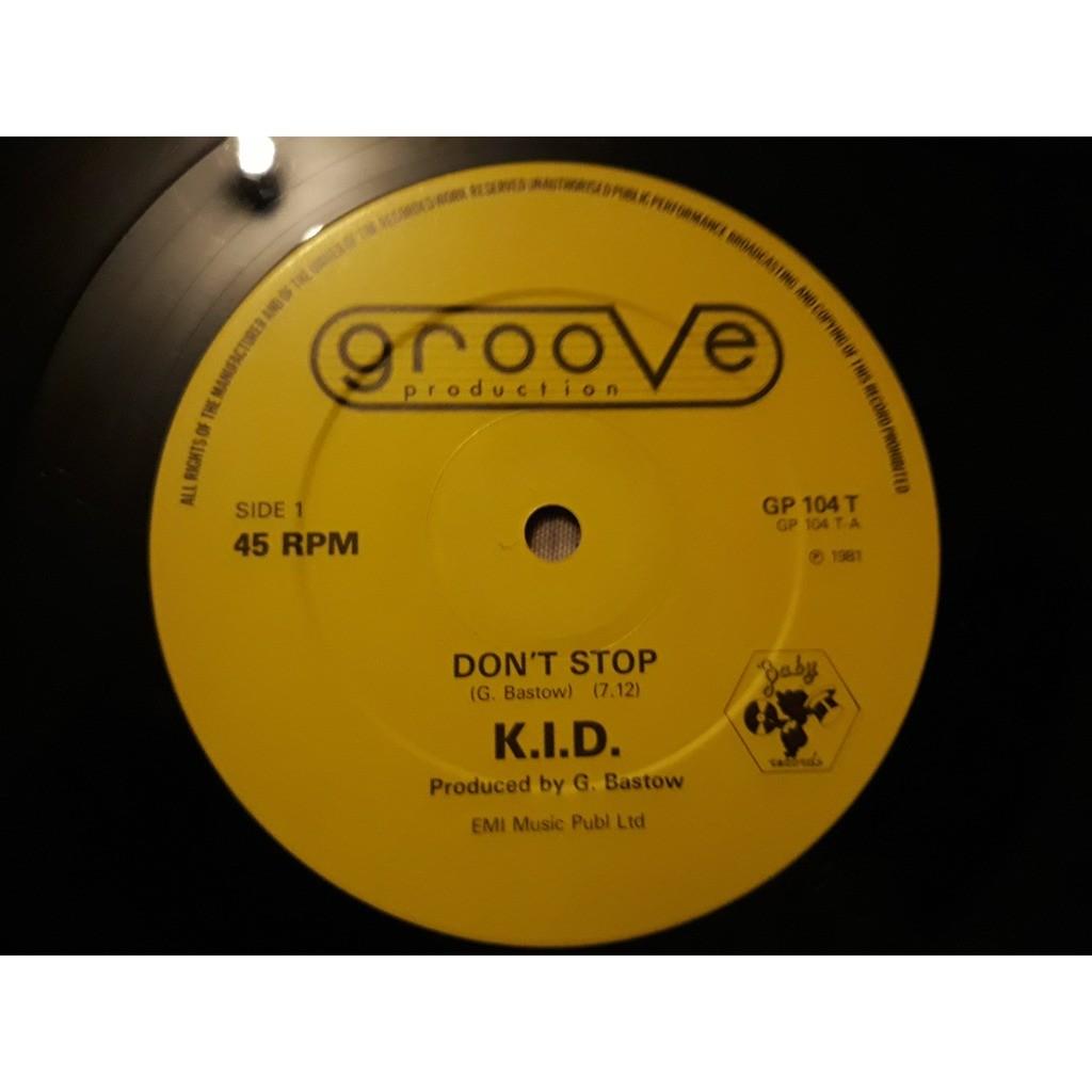 K.I.D. - Don't Stop (12, Single) K.I.D. - Don't Stop (12, Single)