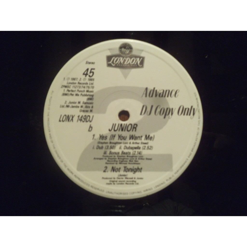 Junior Yes (If You Want Me) / Yes (If You Want Me) dub (3.50) dubapelle (2.52) / not tonight