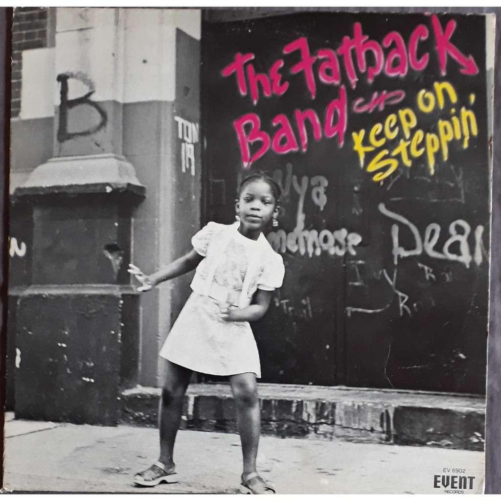the fatback band keep on steppin'