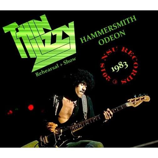 THIN LIZZY LIVE HAMMERSMITH ODEON 1983 MARCH 12th + REHEARSAL LTD 3 CD