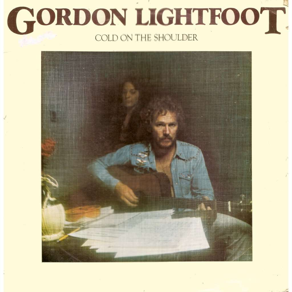 Gordon LIGHTFOOT Cold on the Shoulder
