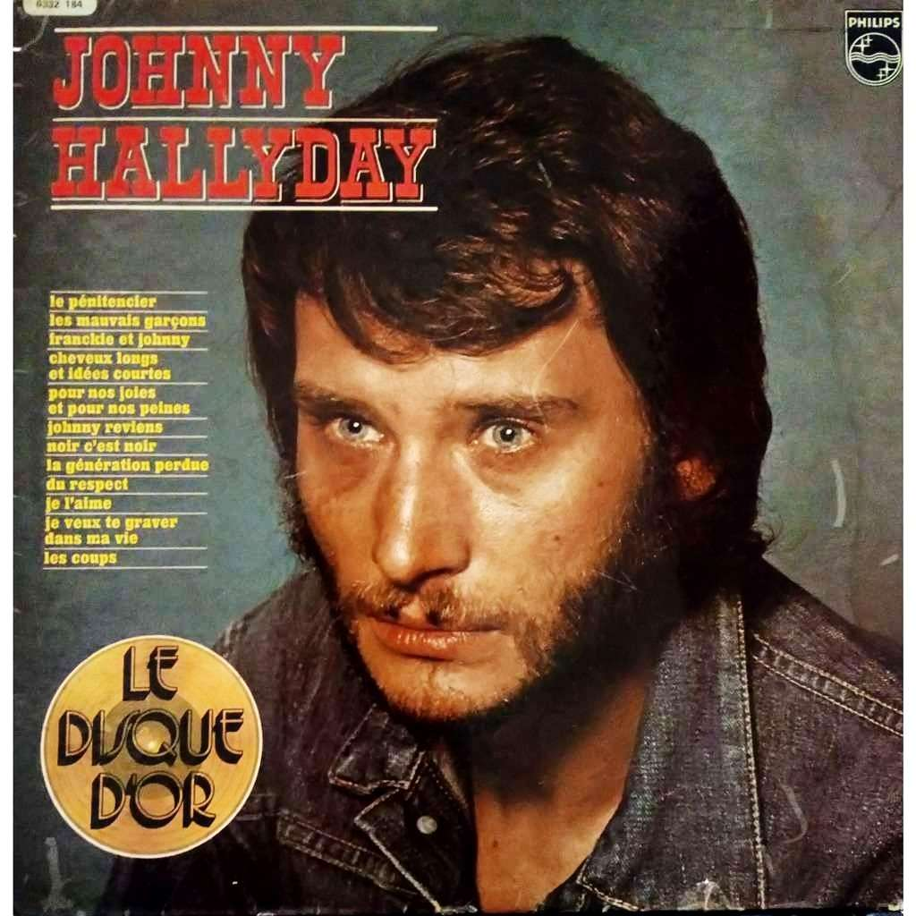Johnny Hallyday Le Disque D'Or De Johnny Hallyday