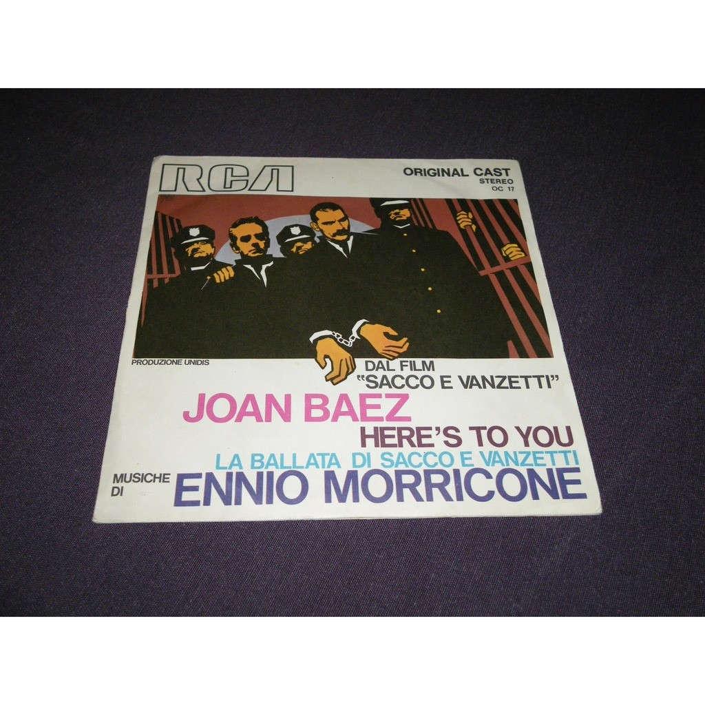 Here's to you / la ballata di sacco e vanzetti by Joan Baez - Ennio  Morricone, SP with alancat - Ref:119359017