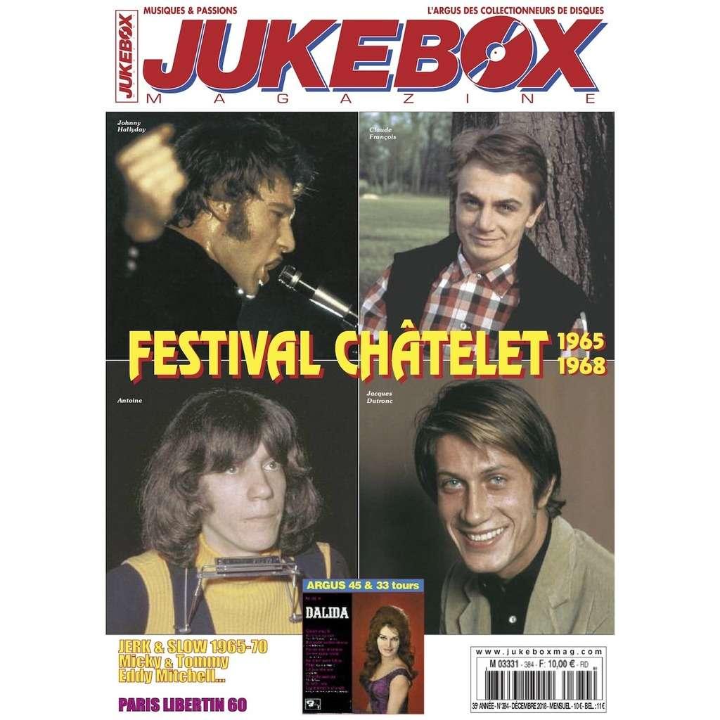 N°384 (DECEMBRE 2018) JOHNNY HALLYDAY, CLAUDE FRANCOIS, ANTOINE, JACQUES DUTRONC MAGAZINE - JUKEBOXMAG.COM