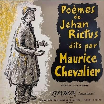 maurice chevalier poemes de jehan rictus