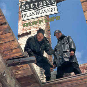 Brothers Uv Da Blakmarket Ruff Life