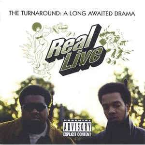 Real Live The Turnaround:A Long Awaited Drama