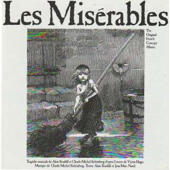 Claude-Michel Schönberg, Alain Boublil Les Misérables - The Original French Concept Album
