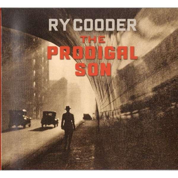 COODER, RY PRODIGAL SON