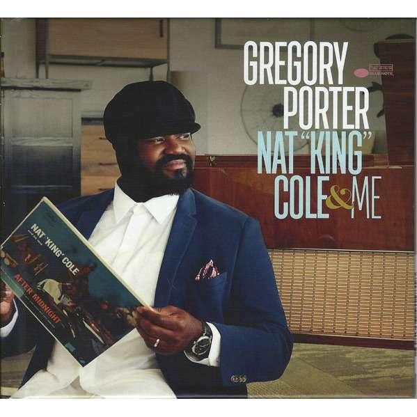 Gregory Porter Nat 'King' Cole & Me