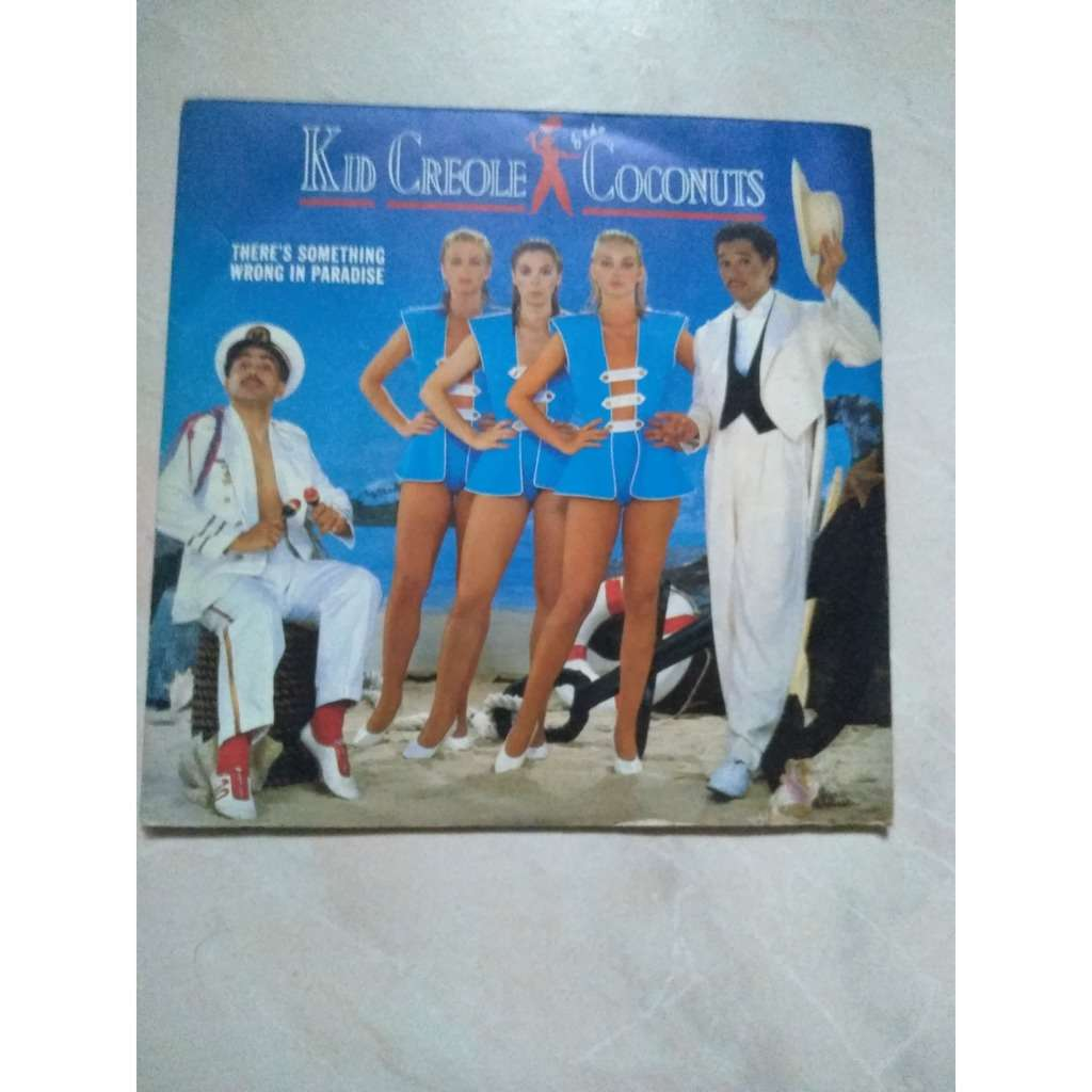 kid creole and the coconuts there's something wrong in paradise