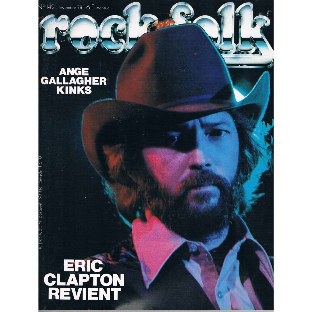 CLAPTON- ANGE - GALLAGHER - KINKS Rock and Folk n° 142 Novembre 78