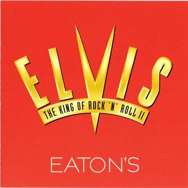 elvis presley Eaton's SAMPLER ELVIS PRESLEY The King Of Rock 'n' Roll II
