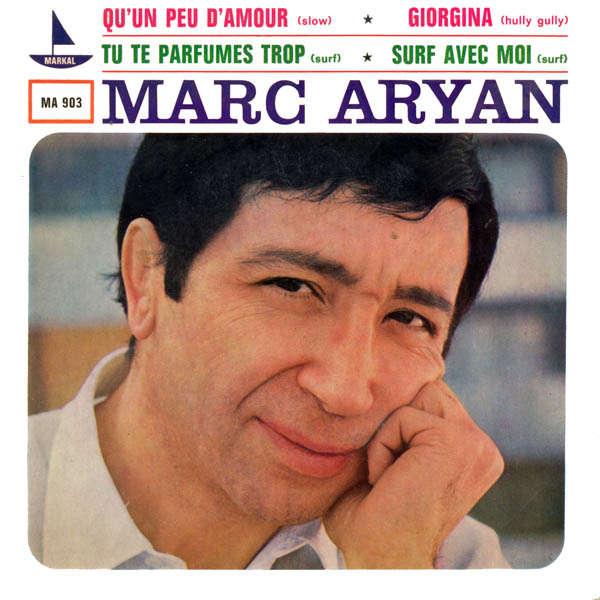 marc aryan Qu'un peu d'amour
