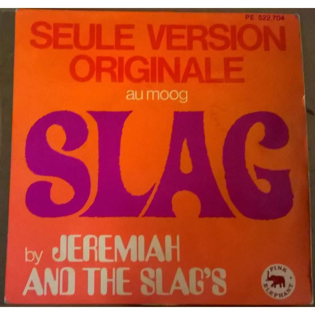 Jeremiah And The Slag's Slag