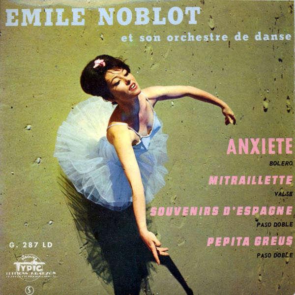 Emile Noblot & son orchestre Souvenir d'espagne