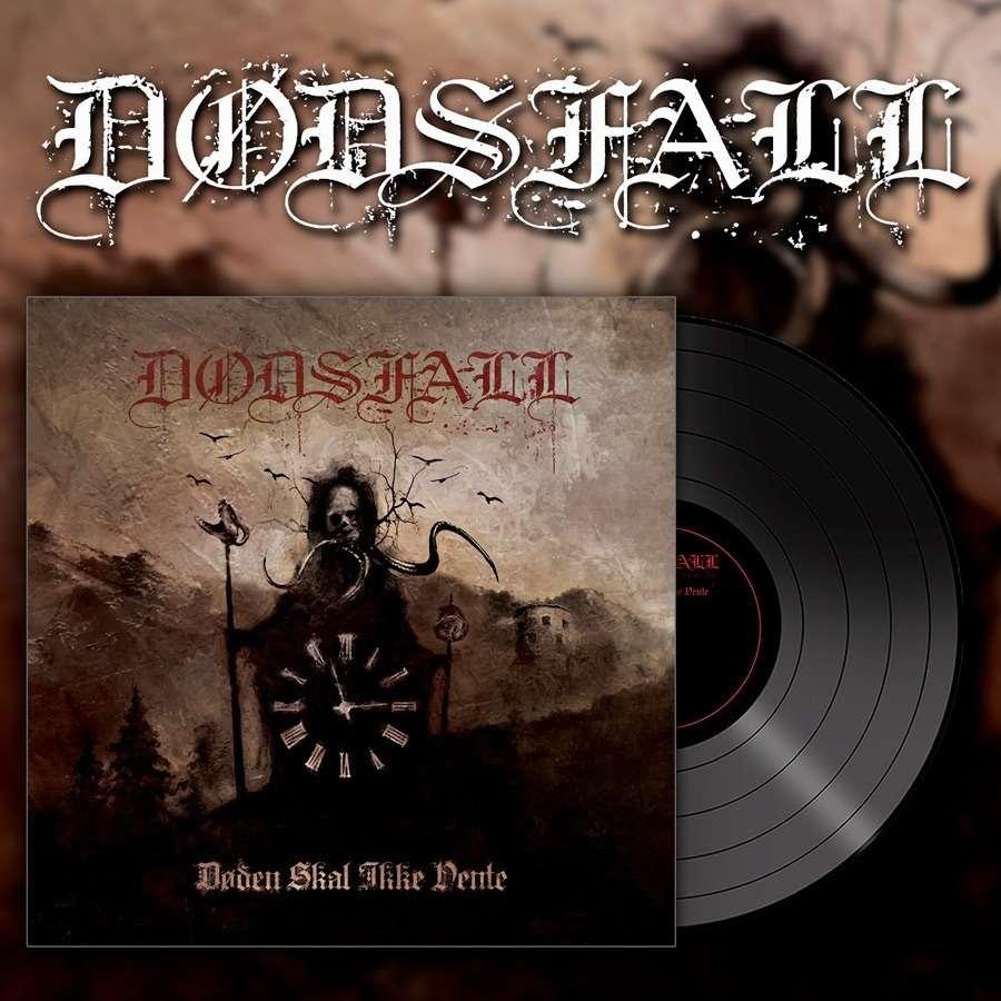 DODSFALL Doden Skal Ikke Vente (Death shall not wait). Black Vinyl
