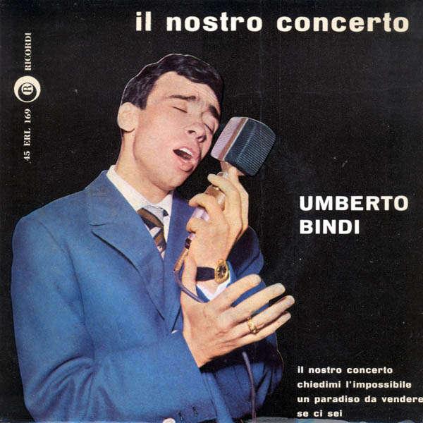 Umberto Bindi Il nostro concerto